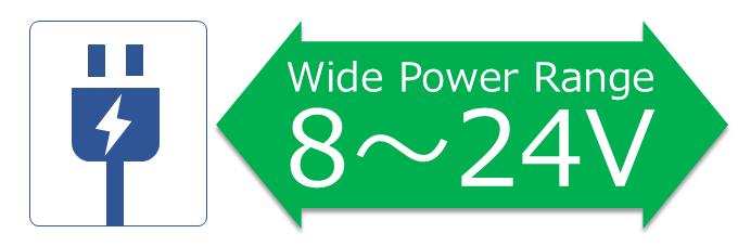 8~24Vのワイドレンジ電源入力